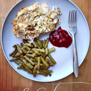 Chicken and Dressing Green Beans and Cranberry Sauce