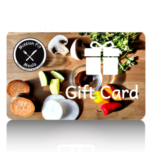 Mission Fit Meals Gift Card